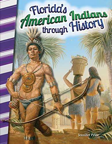 Florida's American Indians through History (Social Studies Readers): Jennifer Prior
