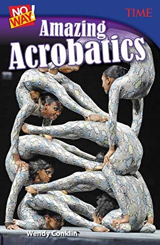 9781493836116 No Way Amazing Acrobatics Time Middle School