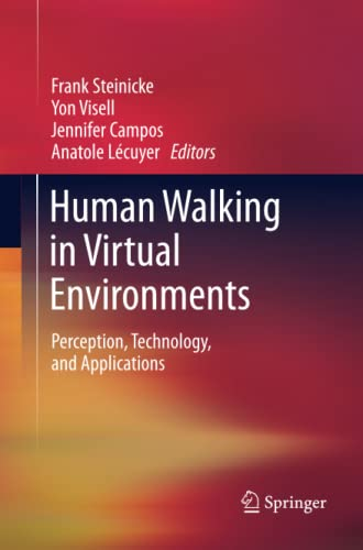 9781493900114: Human Walking in Virtual Environments: Perception, Technology, and Applications