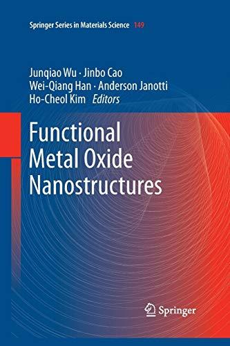 Functional Metal Oxide Nanostructures: JUNQIAO WU