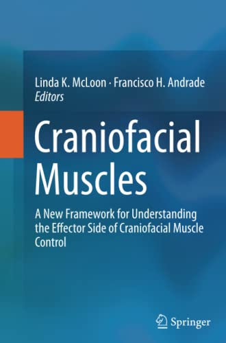 9781493900602: Craniofacial Muscles: A New Framework for Understanding the Effector Side of Craniofacial Muscle Control