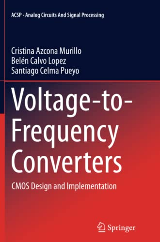 Voltage-to-Frequency Converters. CMOS Design and Implementation: CRISTINA AZCONA MURILLO