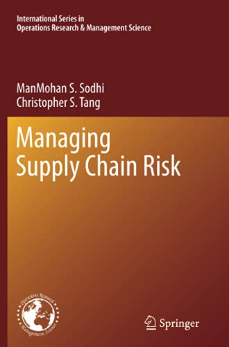 9781493900824: Managing Supply Chain Risk (International Series in Operations Research & Management Science)