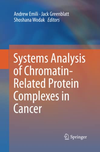 Systems Analysis of Chromatin-Related Protein Complexes in Cancer
