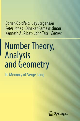 9781493900992: Number Theory, Analysis and Geometry: In Memory of Serge Lang