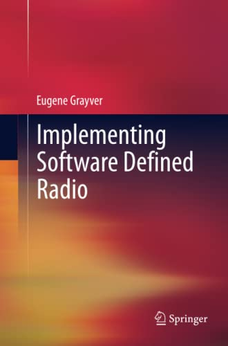 9781493901036: Implementing Software Defined Radio