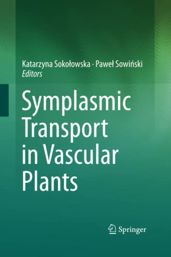 9781493901081: Symplasmic Transport in Vascular Plants