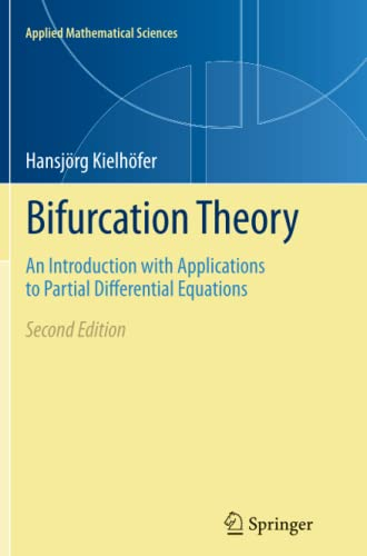 9781493901401: Bifurcation Theory: An Introduction with Applications to Partial Differential Equations (Applied Mathematical Sciences)
