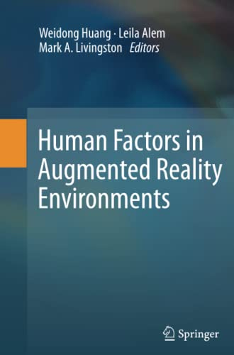 9781493901951: Human Factors in Augmented Reality Environments
