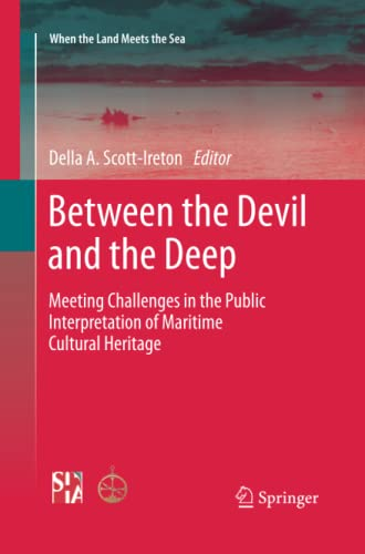 9781493902033: Between the Devil and the Deep: Meeting Challenges in the Public Interpretation of Maritime Cultural Heritage
