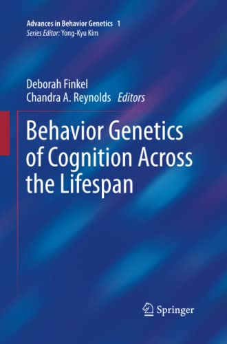 9781493902392: Behavior Genetics of Cognition Across the Lifespan (Advances in Behavior Genetics)