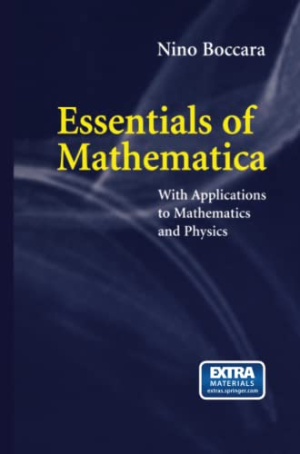 9781493902422: Essentials of Mathematica: With Applications to Mathematics and Physics