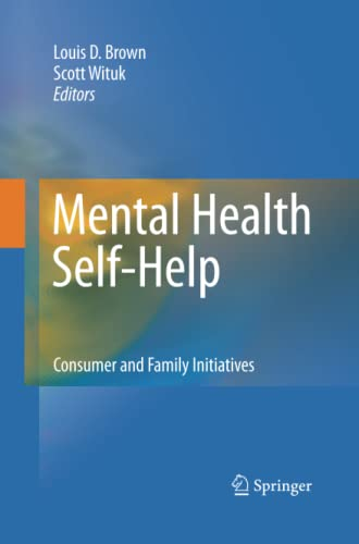 9781493902460: Mental Health Self-Help: Consumer and Family Initiatives