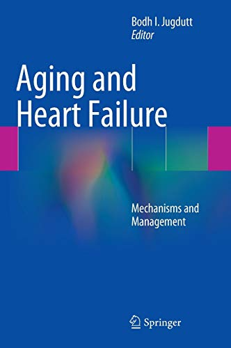 Aging and Heart Failure: Mechanisms and Management