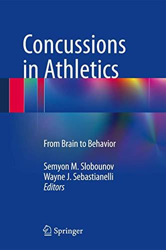 Concussions in Athletics: From Brain to Behavior: Springer