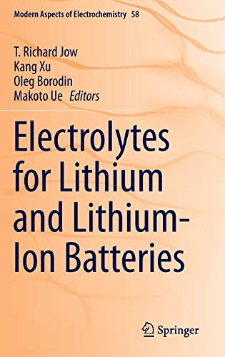 9781493903016: Electrolytes for Lithium and Lithium-Ion Batteries (Modern Aspects of Electrochemistry)
