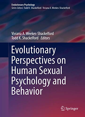 9781493903139: Evolutionary Perspectives on Human Sexual Psychology and Behavior (Evolutionary Psychology)