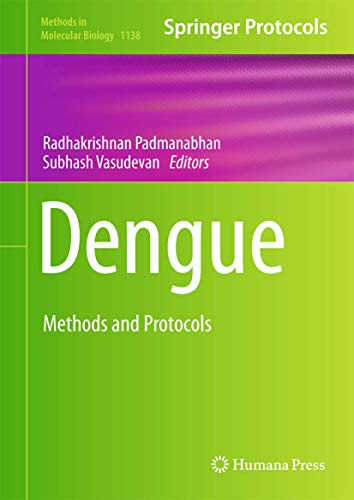 Dengue: Methods and Protocols (Methods in Molecular Biology 1138)