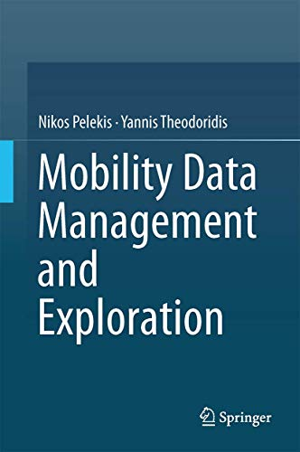 Mobility Data Management and Exploration: Nikos Pelekis