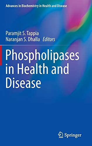 9781493904631: Phospholipases in Health and Disease (Advances in Biochemistry in Health and Disease)