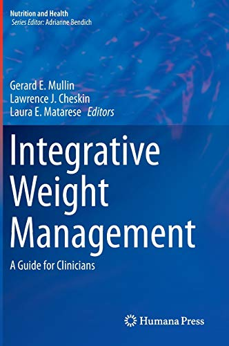 9781493905478: Integrative Weight Management: A Guide for Clinicians (Nutrition and Health)