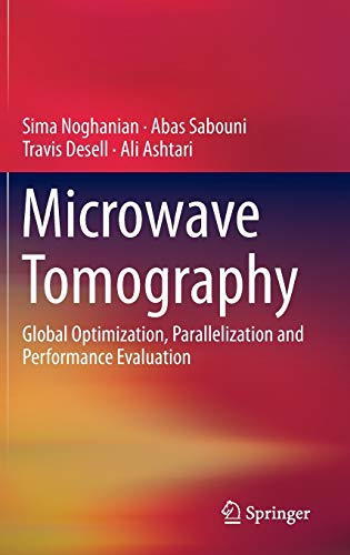 9781493907519: Microwave Tomography: Global Optimization, Parallelization and Performance Evaluation