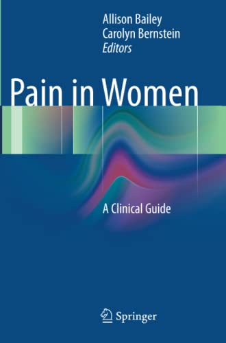 9781493909339: Pain in Women: A Clinical Guide