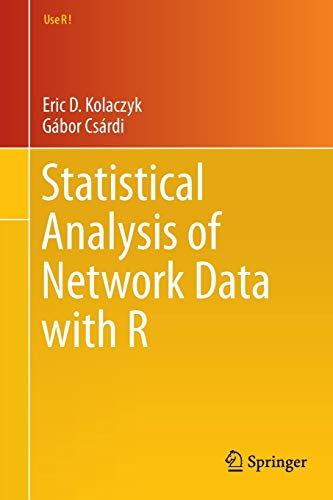 9781493909827: Statistical Analysis of Network Data With R