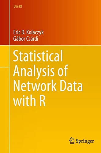 9781493909834: Statistical Analysis of Network Data with R (Use R!)