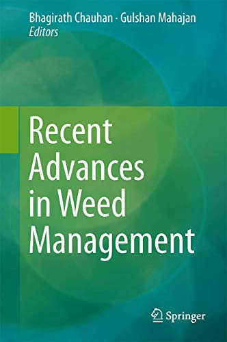 9781493910182: Recent Advances in Weed Management