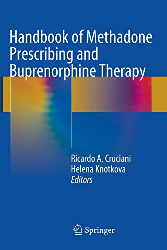 9781493910427: Handbook of Methadone Prescribing and Buprenorphine Therapy