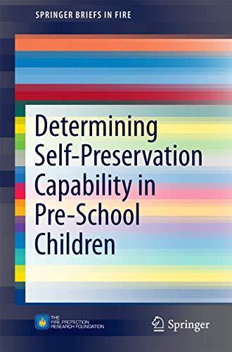 9781493910793: Determining Self-Preservation Capability in Pre-School Children (SpringerBriefs in Fire)