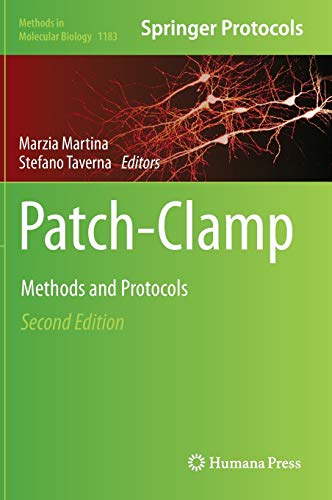 Patch-Clamp Methods and Protocols: Marzia Martina