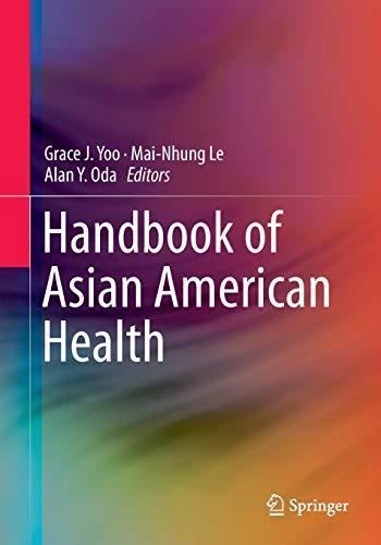 9781493913442: Handbook of Asian American Health