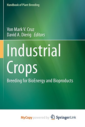 9781493914487: Industrial Crops: Breeding for BioEnergy and Bioproducts