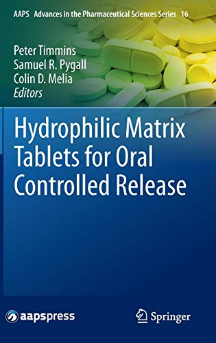 Hydrophilic Matrix Tablets for Oral Controlled Release: Peter Timmins