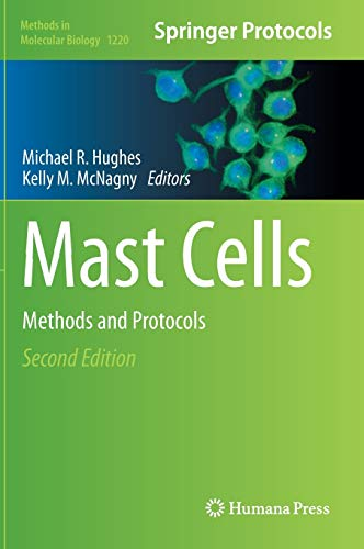Mast Cells: Michael R. Hughes