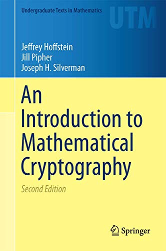 9781493917105: An Introduction to Mathematical Cryptography (Undergraduate Texts in Mathematics)