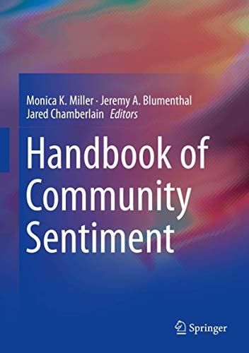 Handbook of Community Sentiment: Monica K. Miller