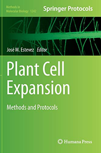 9781493919017: Plant Cell Expansion: Methods and Protocols (Methods in Molecular Biology)