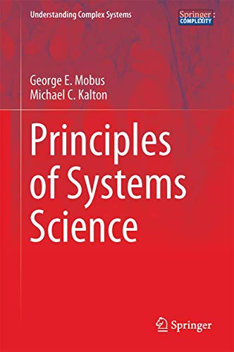 9781493919192: Principles of Systems Science (Understanding Complex Systems)