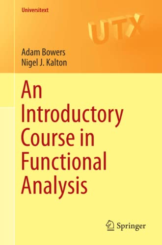 9781493919444: An Introductory Course in Functional Analysis (Universitext)