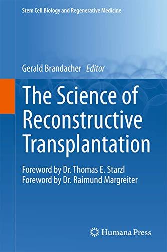 The Science of Reconstructive Transplantation (Stem Cell Biology and Regenerative Medicine)
