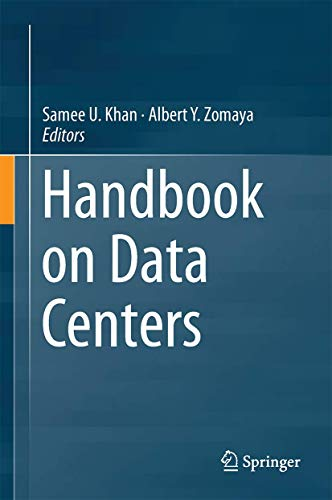 Handbook on Data Centers: Samee Ullah Khan