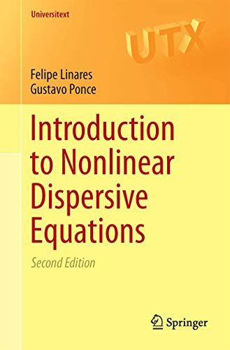 9781493921805: Introduction to Nonlinear Dispersive Equations