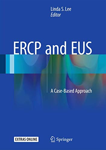 9781493923199: ERCP and EUS: A Case-Based Approach