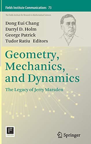 9781493924400: Geometry, Mechanics, and Dynamics: The Legacy of Jerry Marsden
