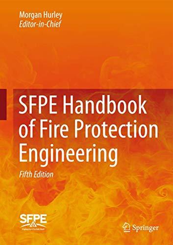 9781493925643: SFPE Handbook of Fire Protection Engineering