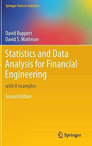 9781493926138: Statistics and Data Analysis for Financial Engineering: with R examples (Springer Texts in Statistics)