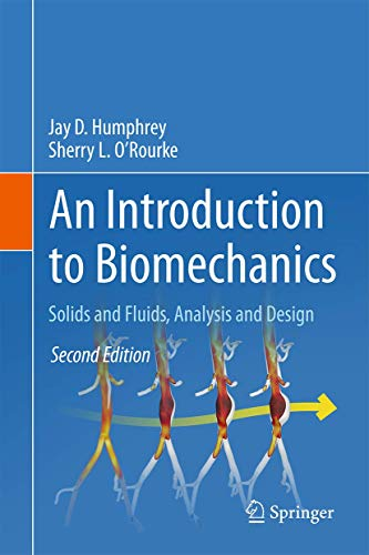 9781493926220: An Introduction to Biomechanics: Solids and Fluids, Analysis and Design
